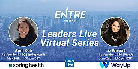Leaders Live Interview  Series w/ Founders, CEOs & VC Funds (Free Event) tickets