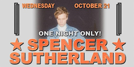 Spencer Sutherland-----POSTPONED tickets