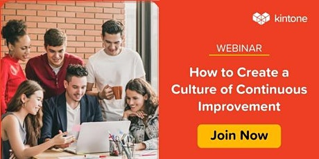 How to Create a Culture of Continuous Improvement tickets