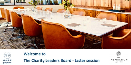 Free Taster of ONLE Boardroom's CHARITY LEADERS BOARDS - Live & Interactive Online Zoom WebConference tickets