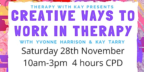 *NEW DATE* Workshop: Creative Ways to Work in Therapy (4hrs CPD) tickets