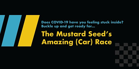 The Mustard Seed's Amazing (Car) Race tickets