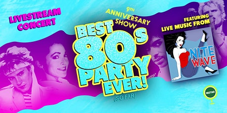 NVCS live stream: NITE WAVE Best '80s Party Ever! (So Far) 9th Anniversary tickets