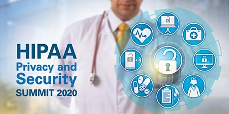 Virtual HIPAA Privacy and Security Summit 2020 tickets