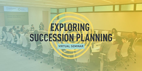 VIRTUAL - Exploring Succession Planning tickets
