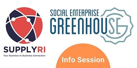 Info Session with SupplyRI + Social Enterprise Greenhouse tickets