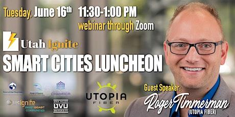 Smart Cities Luncheon with UTOPIA Fiber tickets