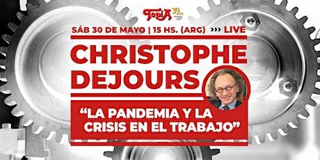 """Christophe Dejours """"La pandemia y la crisis en el trabajo"""". Charla y debate entradas"""