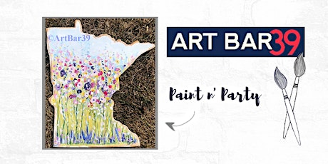 Paint & Sip | ART BAR 39 | Public Event | Spring Vibes on MN State tickets