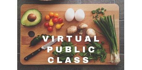 Cooking to Boost Immunity - Virtual Class: Nutrition Consultant Lisa Miller and Chef Olive  (06-16-2020 starts at 6:30 PM) tickets