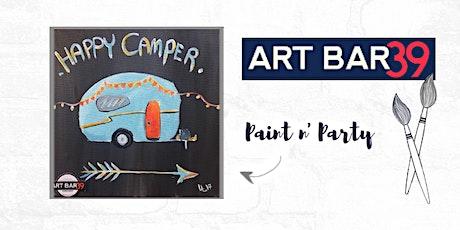 Paint & Sip   ART BAR 39   Public Event   Happy Camper tickets