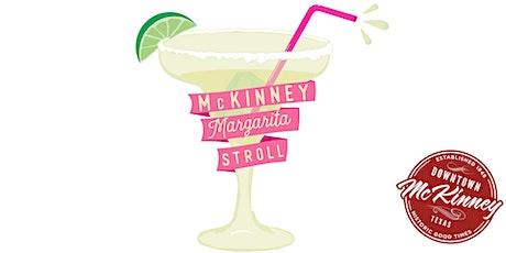 Mckinney Margarita Stroll tickets