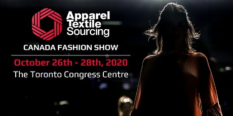 Apparel Textile Sourcing Canada | Fashion Show | 2020 tickets