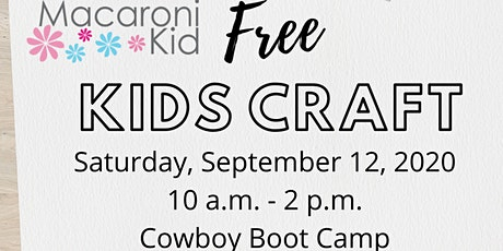 Free Kids Craft at Cowboy Boot Camp tickets