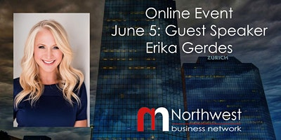 VIRTUAL Northwest Meeting June 5 : Guest Speaker Erika Gerdes