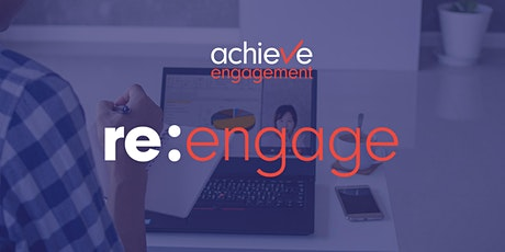 Re:Engage: Embracing New Realities and Preparing for the Future of Work tickets