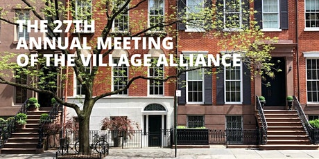 27th Annual Meeting of the Village Alliance tickets