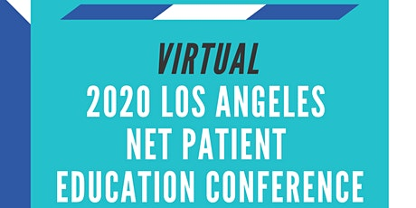 2020 Annual Los Angeles NET Patient Education Virtual Conference tickets