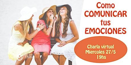 Cómo COMUNICAR tus EMOCIONES entradas