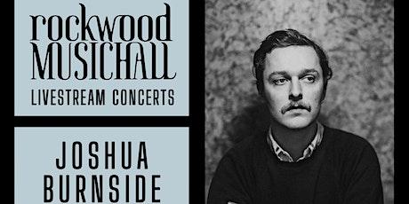 Joshua Burnside - FACEBOOK LIVE tickets
