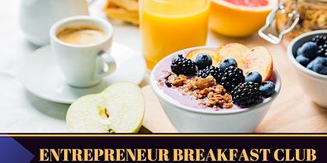 The Entrepreneur Nation Virtual Breakfast Club- London tickets