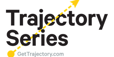 The Trajectory Series - Month 3 - Pre-Accelerator Program tickets