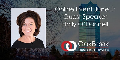VIRTUAL Oakbrook Meeting June 1: Holly O'Donnell