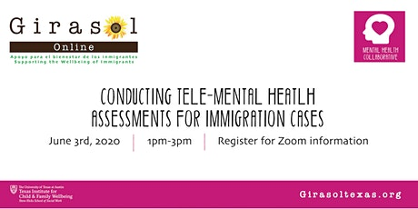 Free Online Training | Tele-Mental Health Assessments for Immigration Cases tickets