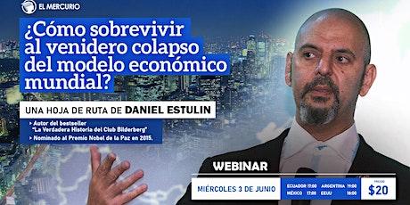 Plataforma ZOOM | Daniel Estulin: Preparar a las personas para la inminente crisis. entradas