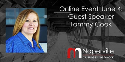 VIRTUAL Naperville Meeting June 4: Guest Speaker Tammy Cook