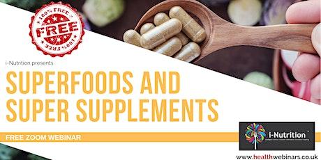 Super Foods and Super Supplements biglietti
