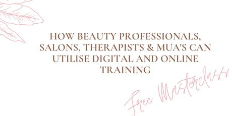 How Beauty professionals, salons, therapists & Muas utilise Digital tickets