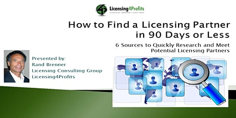 How to Find a Licensing Partner in 90 Days or Less - Workshop Replay Tickets