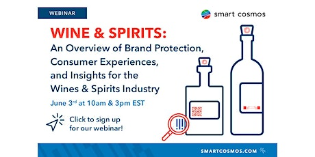 Wines & Spirits Webinar: Brand Protection, Consumer Experiences, & Insights tickets