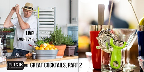 Great Cocktails, Part 2: The 2nd Webinar tickets