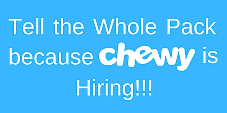 Chewy Walk-In Interviews tickets
