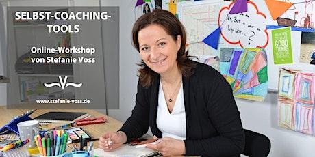 Selbst-Coaching-Tools - ein Online-Workshop von Stefanie Voss Tickets