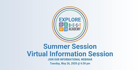 BEST Academy Virtual Information Session tickets
