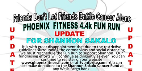 Phoenix Fitness 4.4k Fun Run for Shannon Sakalo tickets