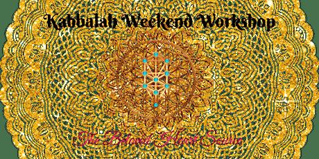 Kabbalah Weekend Workshop - August 1st & 2nd tickets