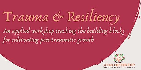 Trauma & Resiliency Workshop tickets