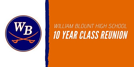 William Blount High School Class of 2010's 10-Year Reunion tickets