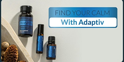 Find Your Calm With Adaptiv