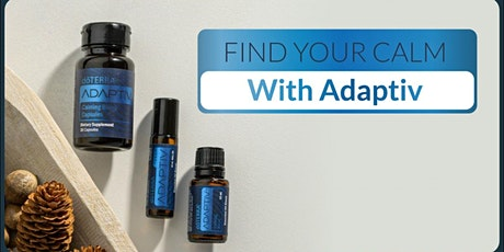 Find Your Calm With Adaptiv tickets