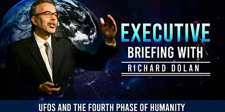 Executive Briefing with Richard Dolan tickets