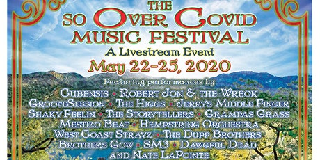 """So......Over COVID"" Music Festival tickets"