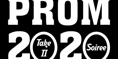 Prom - Take II Soiree tickets
