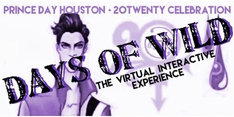 PRINCE DAY HOUSTON '20TWENTY' CELEBRATION | 'DAYS OF WILD' tickets