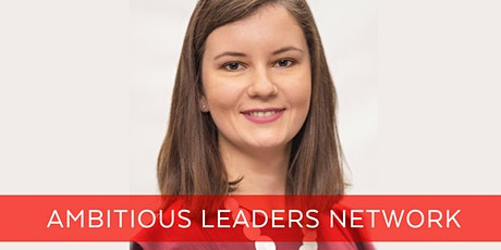 Ambitious Leaders Network Online – 5 June 2020 Alina Shapovalova tickets