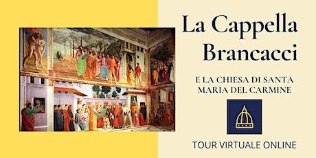 La Cappella Brancacci e la chiesa di Santa Maria del Carmine biglietti